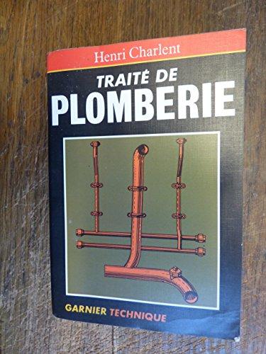 Trait de plomberie / Henri Charlent - ditions Garnier technique - 1985 -