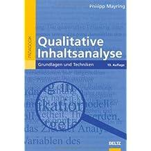 Qualitative Inhaltsanalyse: Grundlagen und Techniken (Beltz Pädagogik)