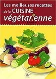 Telecharger Livres Les meilleures recettes de la cuisine vegetarienne (PDF,EPUB,MOBI) gratuits en Francaise