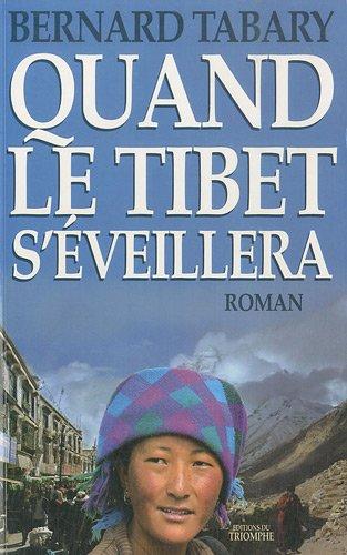 Quand le Tibet s'veillera