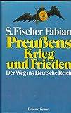 Preußens Krieg und Frieden. Der Weg ins Deutsche Reich