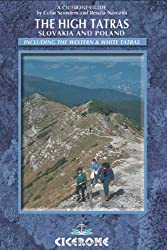 The High Tatras: Slovakia and Poland - Including the Western Tatras and White Tatras (Mountain Walking) (Cicerone Guides)