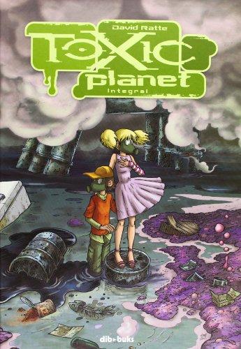 Toxic Planet Integral (Diviertete (dibbuks))