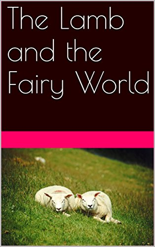 the-lamb-and-the-fairy-world-english-edition
