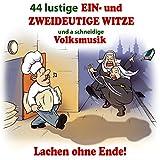 Witze 3: Gamsbart am Hut / Liebesleben / Pfarrer, Messner und die Köchin gehen Walfahrten / Mittelmeerkreuzfahrt
