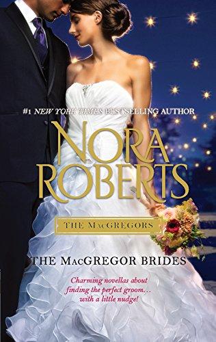 The MacGregor Brides (The MacGregors) (Macgregors-serie Nora Roberts)