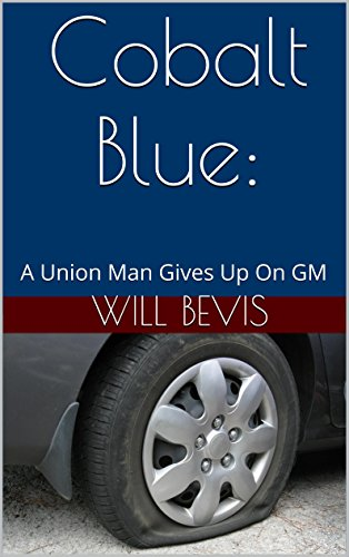 cobalt-blue-a-union-man-gives-up-on-gm-english-edition