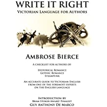 Write It Right: Victorian Language for Authors: Volume 2 (The Authors Handbook)