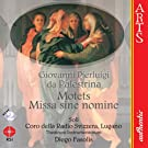 Palestrina: Motets and Missa sine nomine