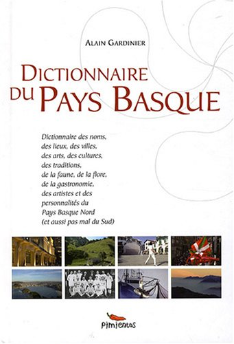 Dictionnaire du Pays Basque par Alain Gardinier