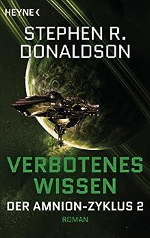 Stephen R. Donaldson - Der Schritt zur Vision: Verbotenes Wissen (Amnion-Zyklus 2)