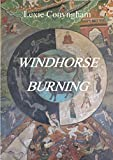 Windhorse Burning by Lexie Conyngham
