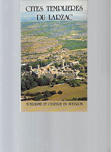 Cités templières du Larzac. Photographies André Kumurdjian. par Miquel Jacques (Broché)