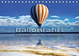 Ballonfahrt - Faszination und Abenteuer (Tischkalender 2019 DIN A5 quer): Atemberaubende Bilder vom Fahren mit dem Heißluftballon (Monatskalender, 14 Seiten ) (CALVENDO Sport)