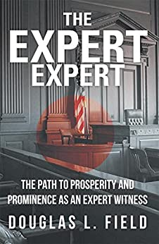 Bittorrent Descargar Español The Expert Expert: The Path to Prosperity and Prominence as an Expert Witness Directa PDF