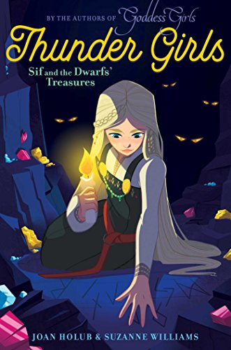 Sif and the Dwarfs' Treasures (Thunder Girls)