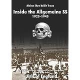 Meine Ehre Heissst Treue:: Inside the Allgemeine SS 1925 - 1945