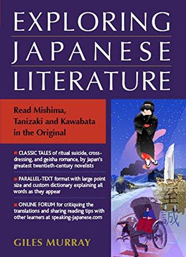 Exploring Japanese Literature: Reading Mishima, Tanizaki And Kawabata In The Original por Giles Murray