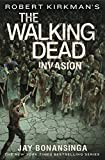 Robert Kirkman's The Walking Dead: Invasion (The Walking Dead Series Book 6) (English Edition)