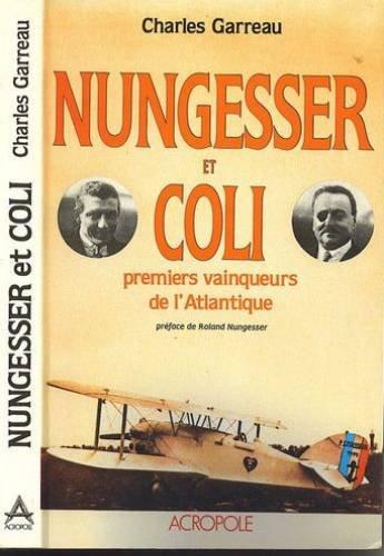 Nungesser et coli : premiers vainqueurs de l'atlantique