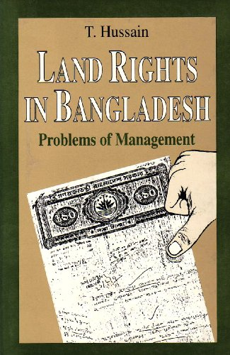 Land Rights in Bangladesh: Problems of Management