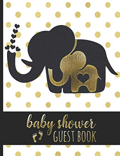 Baby Shower Guest Book: Keepsake For Parents - Guests Sign In And Write Specials Messages To Baby & Parents - Cute Mom & Baby Elephant With Hearts Cover Design - Bonus Gift Log Included