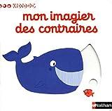 """Afficher """"Mon imagier des contraires"""""""