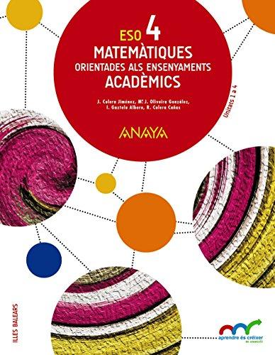 Matemàtiques orientades als ensenyaments acadèmics 4. (Aprendre és créixer en connexió) - 9788469812365 por José Colera Jiménez