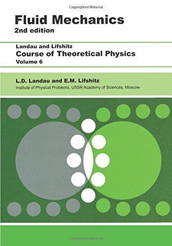 Fluid Mechanics: Volume 6 (Course of Theoretical Physics) by L. D. Landau (1987-01-01)
