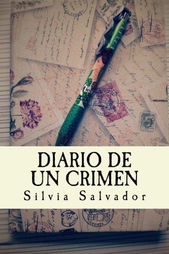 Diario de un crimen por Silvia Salvador