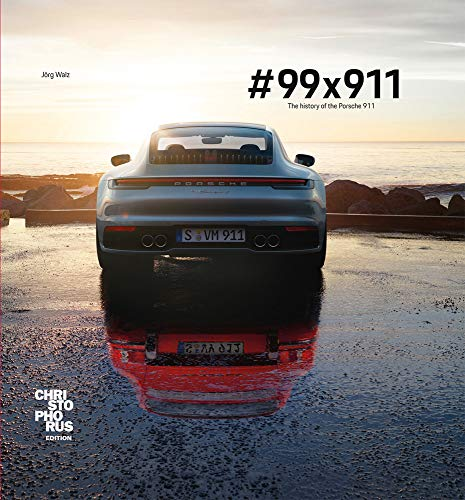 #99x911: The history of the Porsche 911