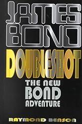 Double Shot (Basic) by Raymond Benson (2000-11-06)
