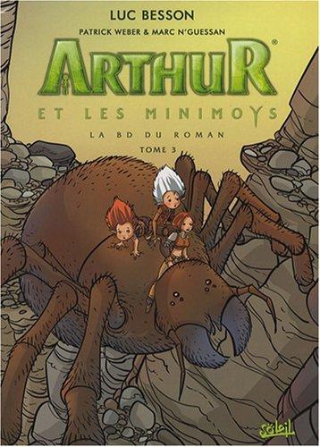 Arthur et les Minimoys, Tome 3 : Arthur et la cité interdite