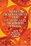 Market Development for Genetically Modified Food (Cabi)