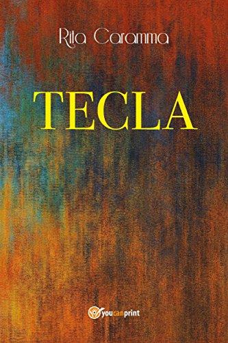 Tecla (Italian Edition) eBook: Rita Caramma: Amazon.es: Tienda Kindle