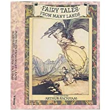 Fairy tales from many lands / illustrated by Arthur Rackham - [Uniform Title: The Allies� fairy book]