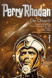 Die Perry Rhodan Chronik - Biografie der größten Science Fiction-Serie der Welt Band 4: 1996 - 2003