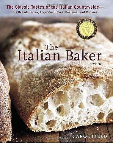The Italian Baker, Revised: The Classic Tastes