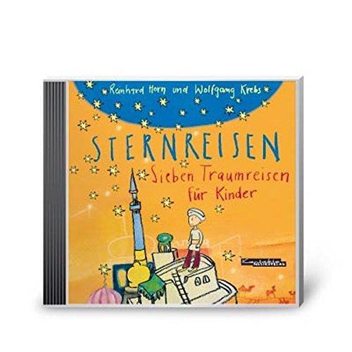 Sternreisen: Sieben Fantasiereisen für Kinder. Doppel-CD