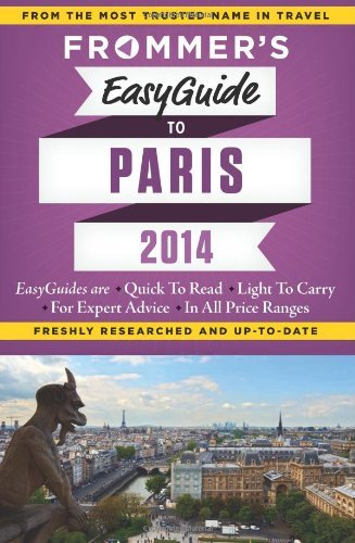 Frommer's EasyGuide to Paris 2014 by Margie Rynn (November 12,2013)