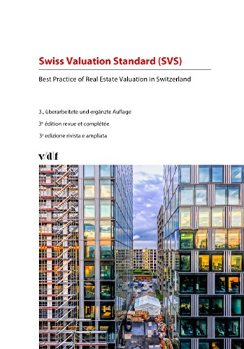 Swiss Valuation Standard (SVS): Best Practice of Real Estate Valuation in Switzerland (French Edition)