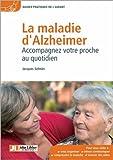 Image de La maladie d'Alzheimer: Accompagnez votre proche au quotidien