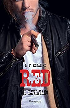 RED - Il Leviatano di [Koraline, L. F.]