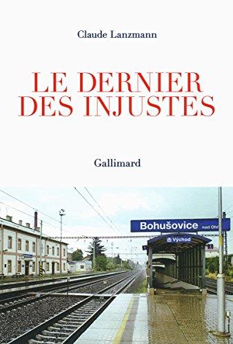Le dernier des injustes par Claude Lanzmann