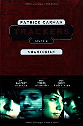 Trackers, Tome 2 : Shantorian