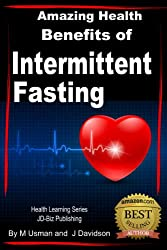 Amazing Health Benefits of Intermittent Fasting - Health Learning Series (English Edition)