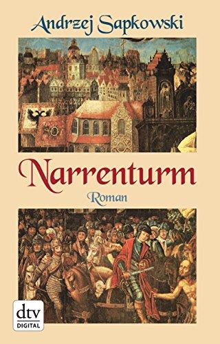 Narrenturm: Roman (Die Narrentum-Trilogie 1) - Hexerei Sprachen Von