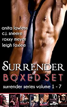 Surrender Series Boxed Set by [Lawless, Anita, Sneere, C.J., Meyer, Roxxy, Foxlee, Leigh]