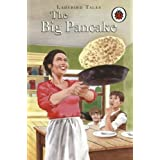The Big Pancake (Ladybird Tales) by Unnamed (2006-06-29)