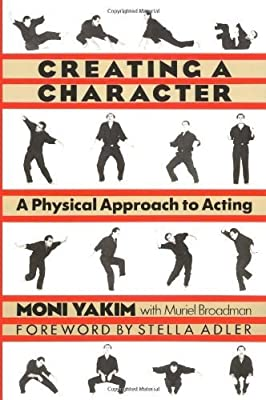 Creating a Character: A Physical Approach to Acting